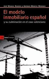El modelo inmobiliario español y su culminación en el caso valenc