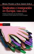 Sindicatos e inmigración en Europa, 1990-2010