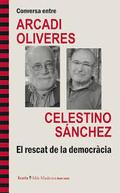 Conversación entre Arcadi Oliveres y Celestino Sánchez. El rescat