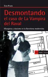 Desmontando el caso de La Vampira del Raval - Plaza, Elsa