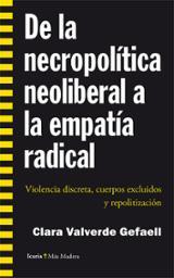 De la necropolítica neoliberal a la empatía radical - Valverde, Clara