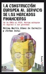 La construcción europea al servicio de los mercados financieros - AAVV