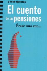 El cuento de las pensiones - AAVV