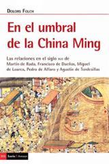 El umbral de la China Ming - Folch, Dolors