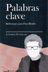 Palabras clave: Reflexiones para Fina Birulés - Lorena Fuster, À.