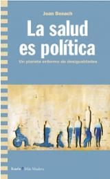 La salud es política - Benach, Joan