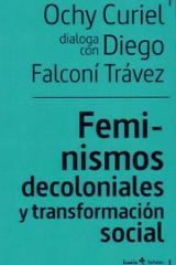 Feminismos decoloniales y transformación social - Curiel, Ochy