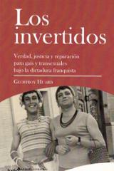 Los invertidos. Verdad, justicia y reparación para gais y transex - Huard, Geoffroy