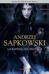 La espada del destino - Sapkowski, Andrzej