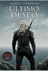 El último deseo. La saga de Geralt de Rivia - Sapkowski, Andrzej