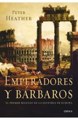 Emperadores y bárbaros. El primer milenio de la historia de Europ