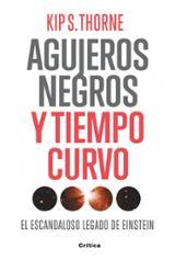 Agujeros negros y tiempo curvo - Thorne, Kip S.