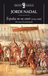 España en su cénit (1516-1598): Un ensayo de interpretación