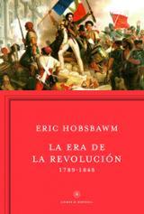 La era de la revolución, 1789-1848 - Hobsbawm, Eric J.