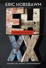 Historia del siglo XX. 1914 - 1991 - Hobsbawm, Eric J.