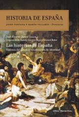 Historia de España, 12. Las historias de España : Visiones del pa - Alvarez Junco, José