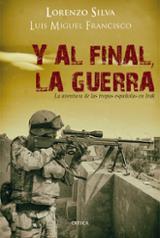 Y al final, la guerra. La aventura de las tropas españolas en Ira