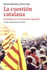 La cuestión catalana - Molinero, Carme