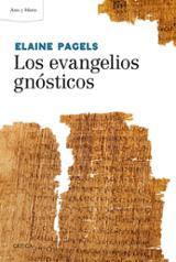 Los evangelios gnósticos - Pagels, Elaine