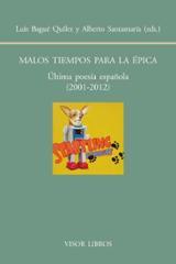 Malos tiempos para la épica. Última poesía española (2001 - 2012)