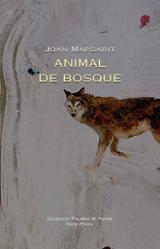 Animal de bosque - Margarit, Joan
