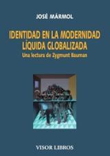 Identidad en la modernidad líquida globalizada - Mármol, José