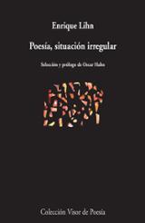 Poesía, situación irregular - Lihn, Enrique