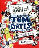 Tom Gates: 1: El món genial de