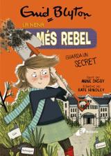 La nena més rebel, 5. La nena més rebel guarda un secret - Blyton, Enid