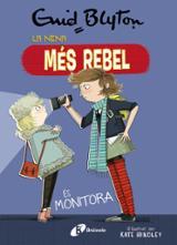 La nena més rebel és monitora - AAVV