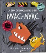 La guia de dinosaures d´en Nyac-Nyac