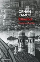 Estambul. Ciudad y recuerdos - Pamuk, Orhan