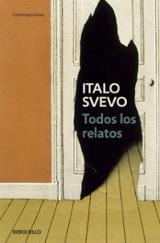 Todos los relatos - Svevo, Italo