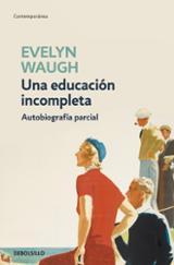 Una educación incompleta. Autobiografía parcial