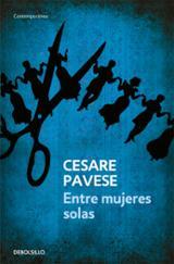 Entre mujeres solas - Pavese, Cesare