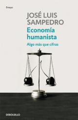 Economía humanista - Sampedro, José Luis