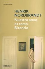 Nuestro amor es como Bizancio - Nordbrandt, Henrik