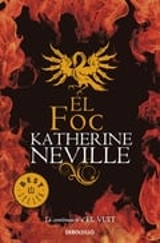 El foc - Neville, Katherine