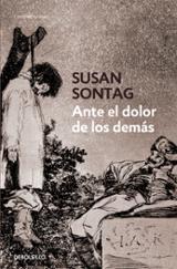 Ante el dolor de los demás - Sontag, Susan