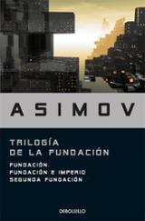 Trilogía de la Fundación: Fundación / Fundación e imperio / Segun - Asimov, Isaac