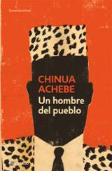 Un hombre del pueblo - Achebe, Chinua