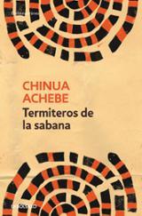 Termiteros de la sabana - Achebe, Chinua