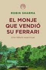 El monje que vendió su Ferrari - Sharma, Robin S.