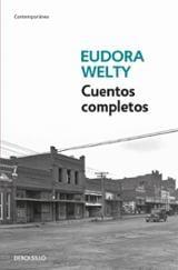 Cuentos completos - Welty, Eudora