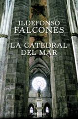 La catedral del mar - Falcones, Ildefonso