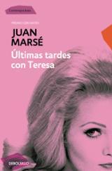 Últimas tardes con Teresa - Marsé, Juan