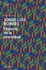 Historia de la eternidad - Borges, Jorge Luis