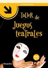 Taller de juegos teatrales - Cañas Torregrosa, José