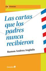 Las cartas que los padres nunca recibieron - Andreu Anglada, Ramón