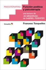 Función poética y psicoterapia - Tosquelles, Francesc